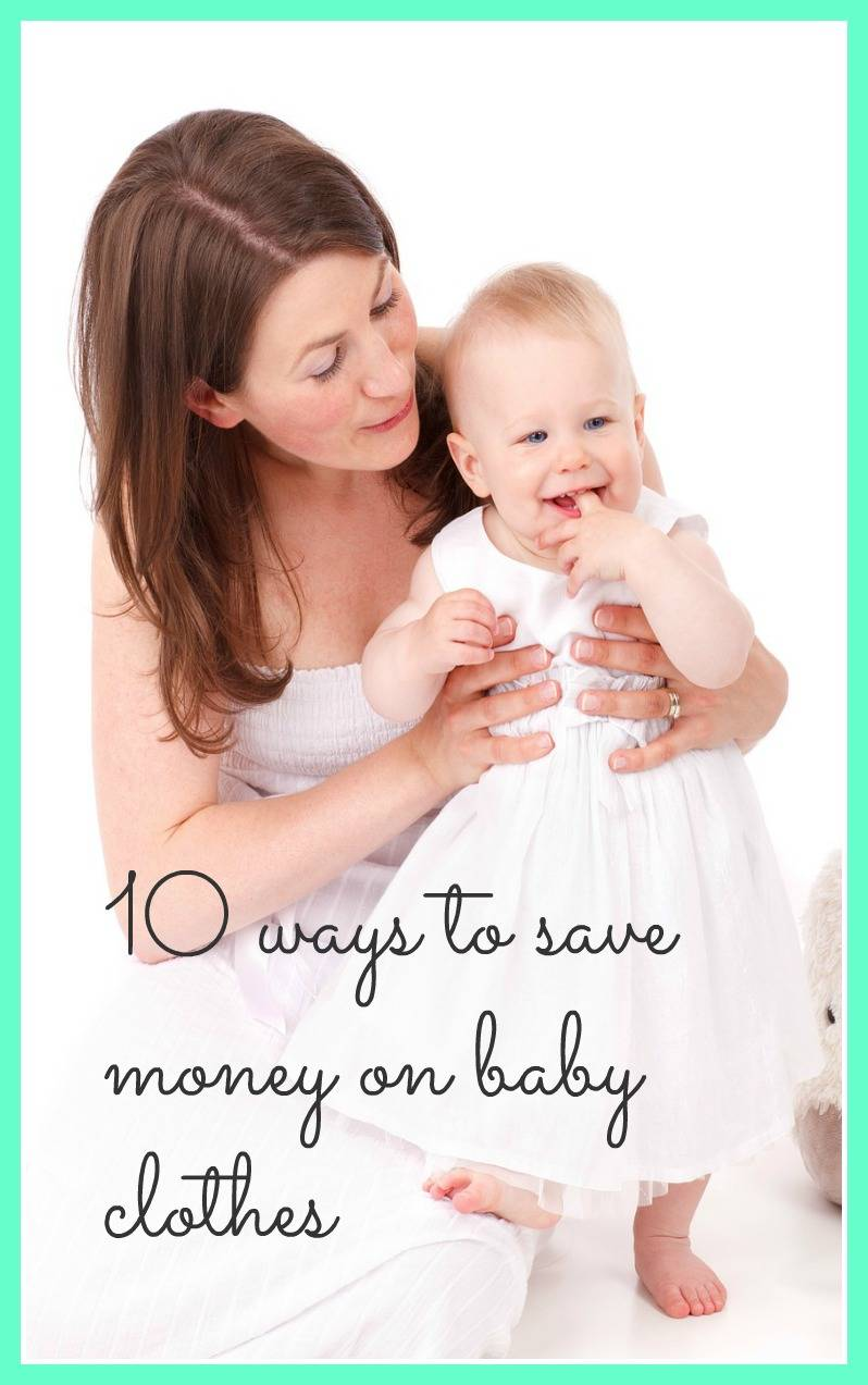 10 ways to save money on baby clothes