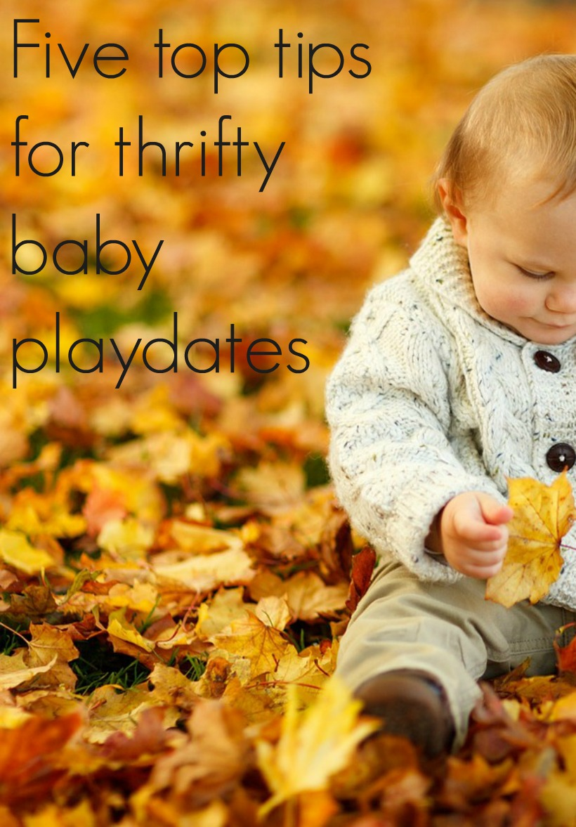 Five top tips for thrifty baby playdates