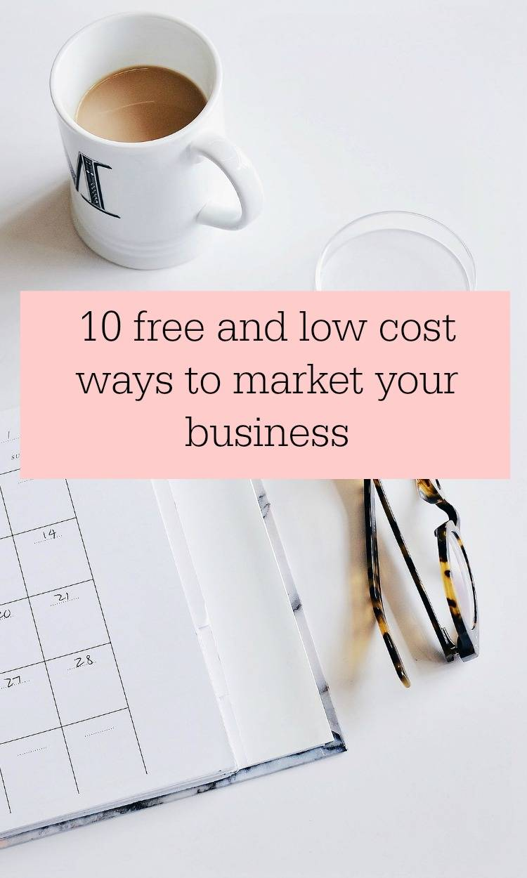 10 free and low cost ways to market your business