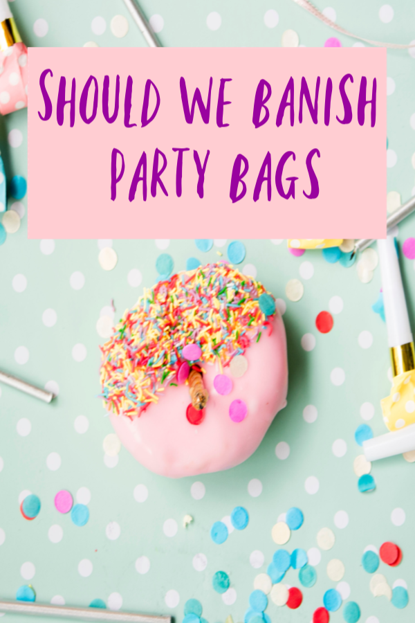 Banish the party bags (budgeting birthday ideas)
