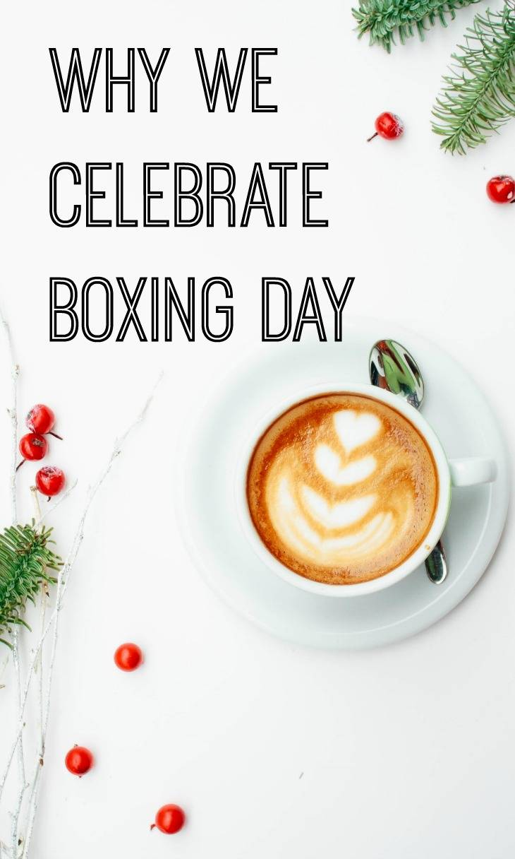 Why we celebrate Boxing Day