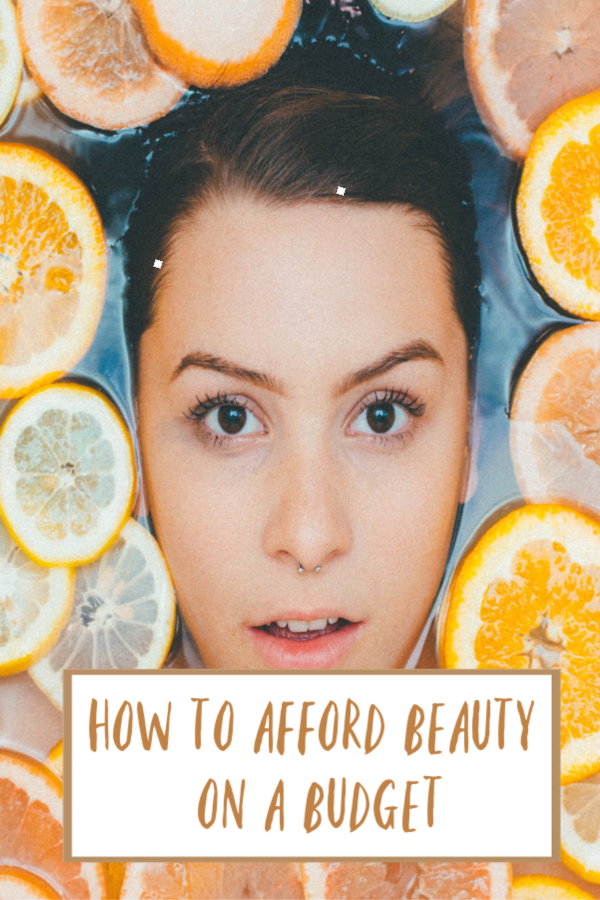 How to afford beauty on a budget