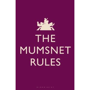 The Mumsnet Rules – do you agree?  Review and Competition