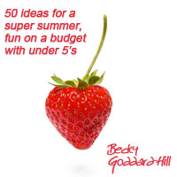 My new ebook: 50 ideas for a super summer: fun on a budget with under 5's
