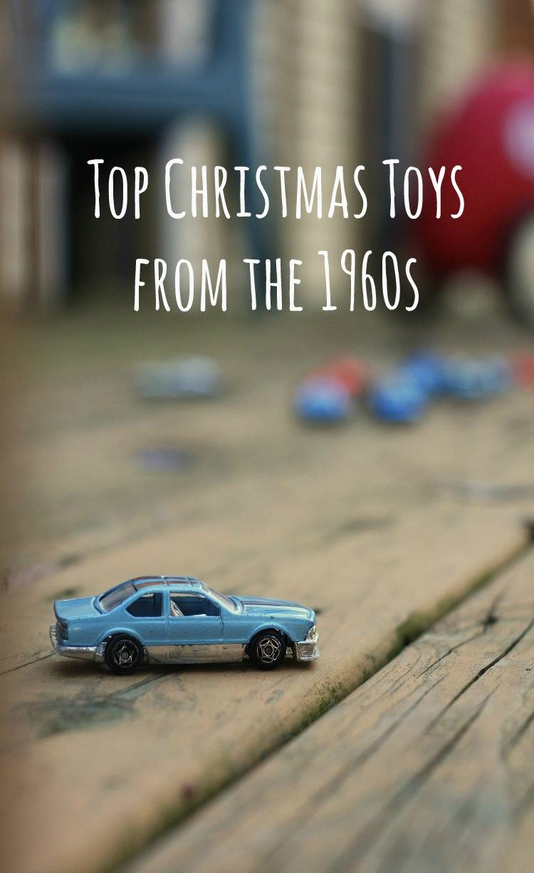 Popular Toys In The Sixties : Top christmas toys from the s baby budgeting