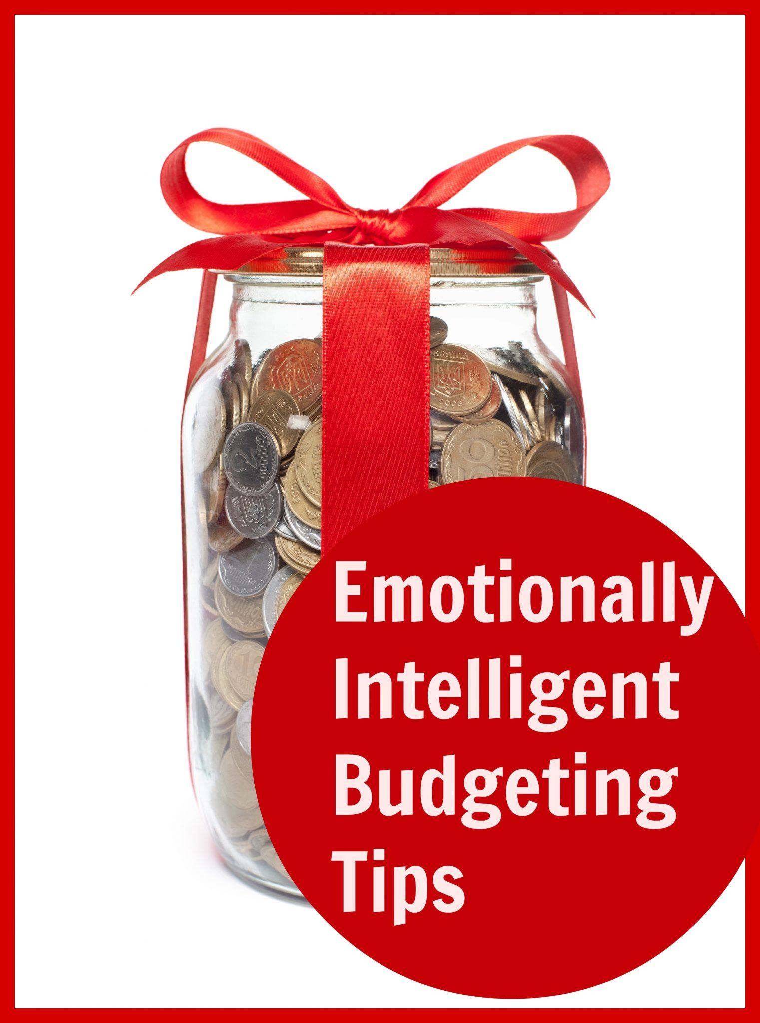 Emotionally Intelligent Budgeting Tips