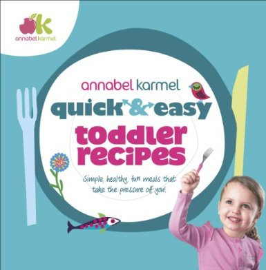 Annabel Karmel Quick and Easy Toddler Review