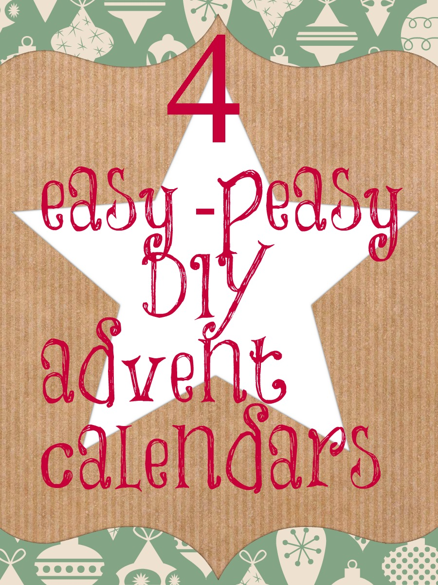 4 Great ideas for a fill your own advent calendar, Easy DIY advent calendar
