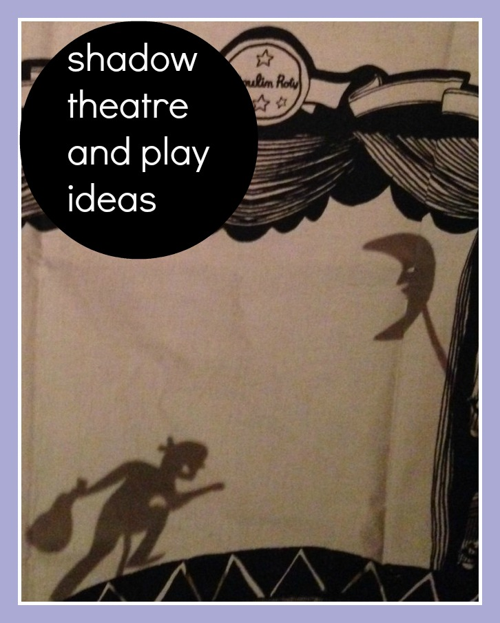 Shadow Theatre and Play