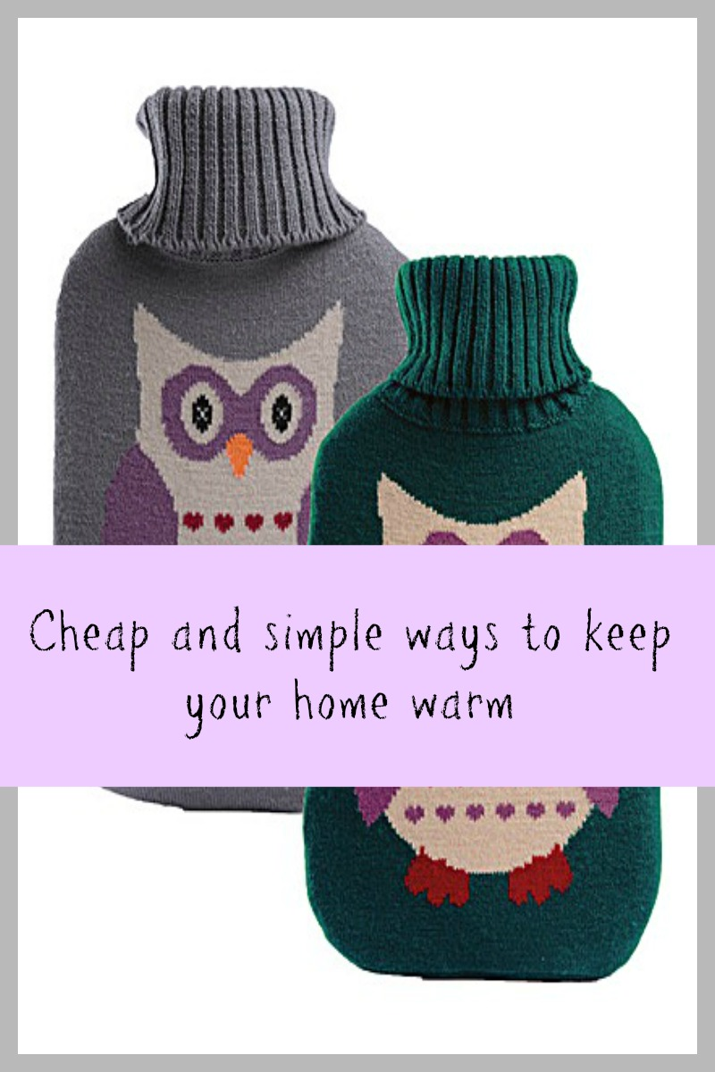 Cheap and simple ways to keep your home warm