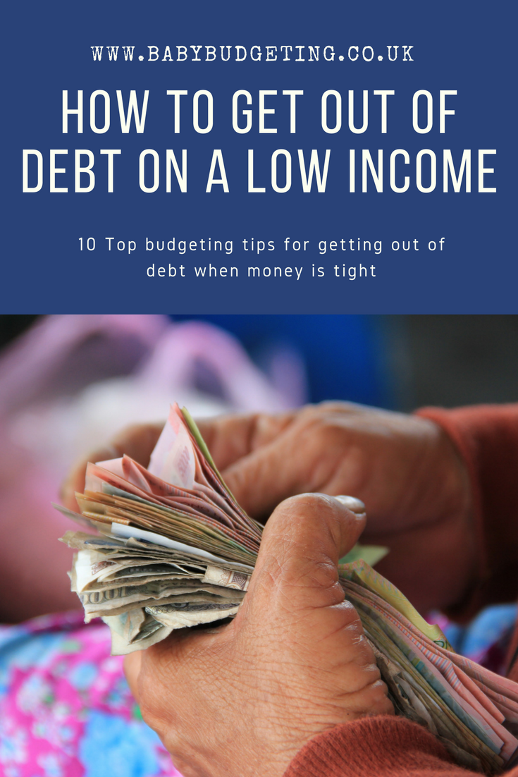 How to get out of debt on a low income, Budgeting Tips for Low Income Families