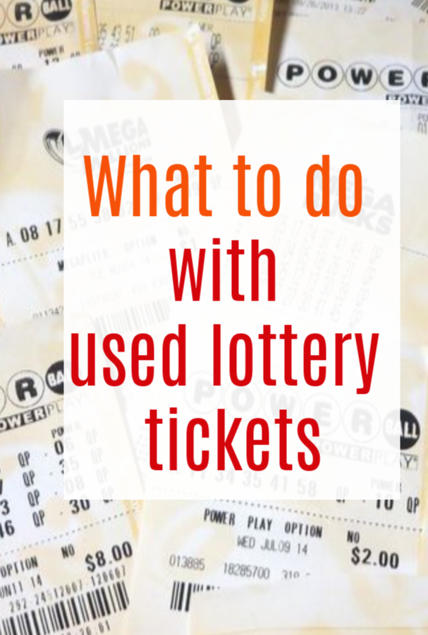 What to Do With Your Used Lottery Tickets