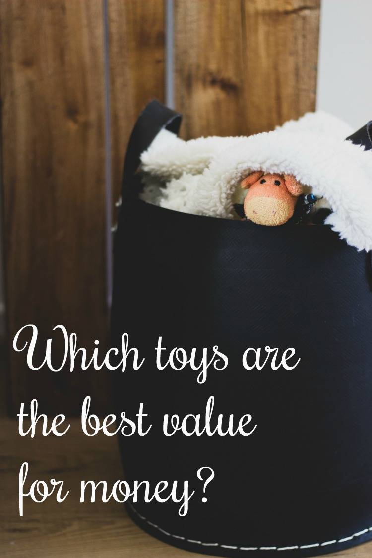 Which toys are the best value for money?