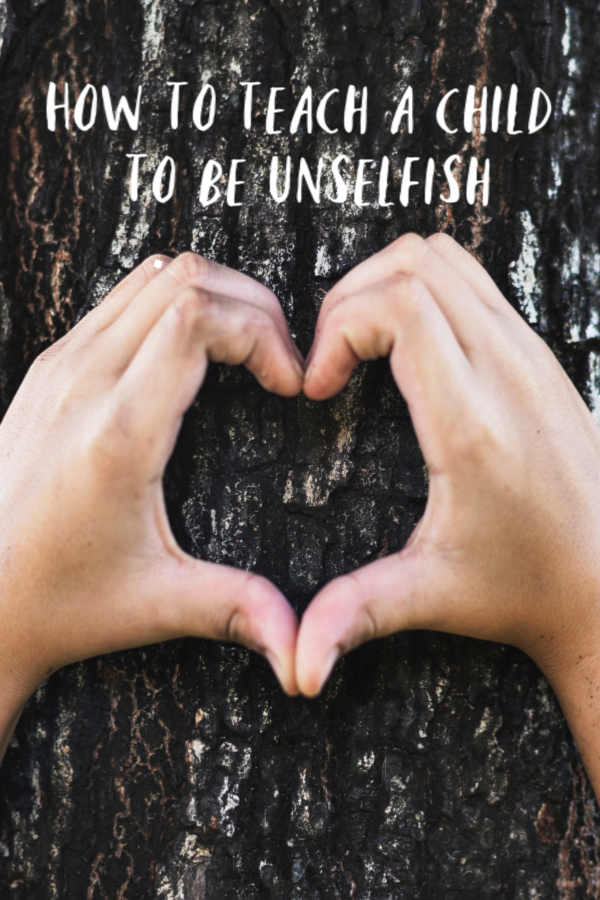 How to Teach a Child to be Unselfish