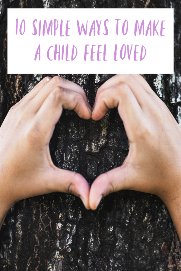 10 simple ways to make a child feel loved, ways to make a child feel loved, simple ways to make a child feel loved