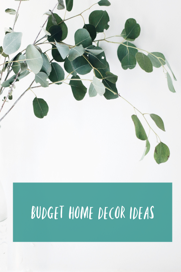 Budget ideas for home decor