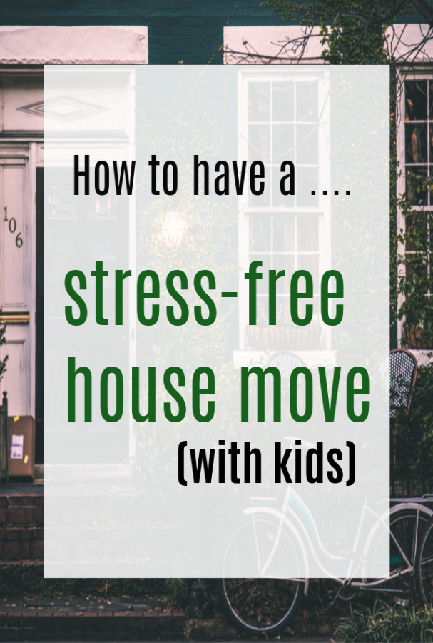 How to have a stress free house move with kids