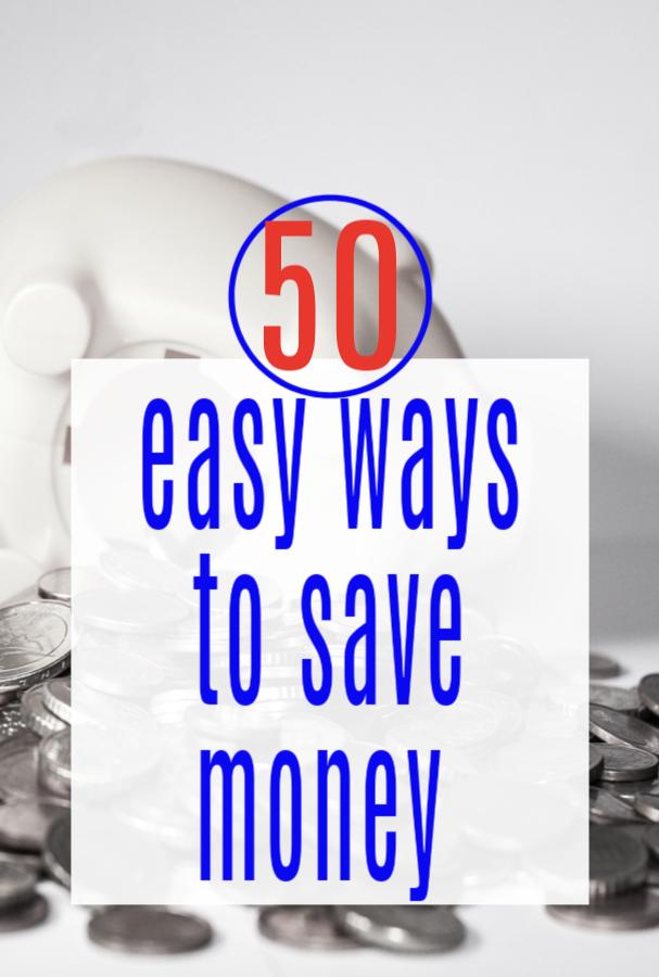 50 easy ways to save money