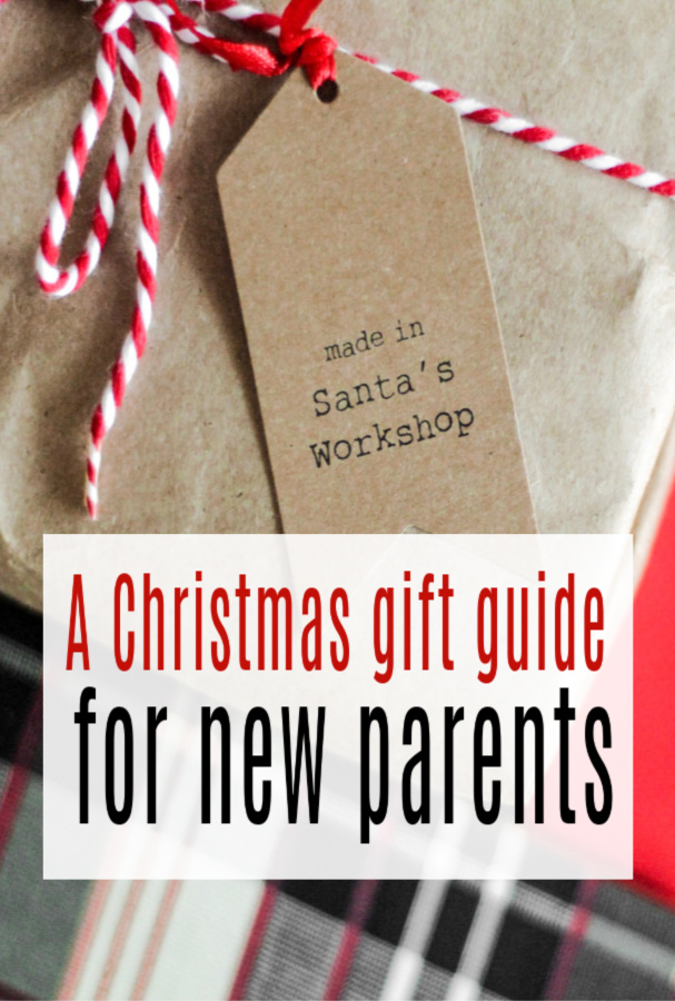 A Christmas Gift Guide for New Parents
