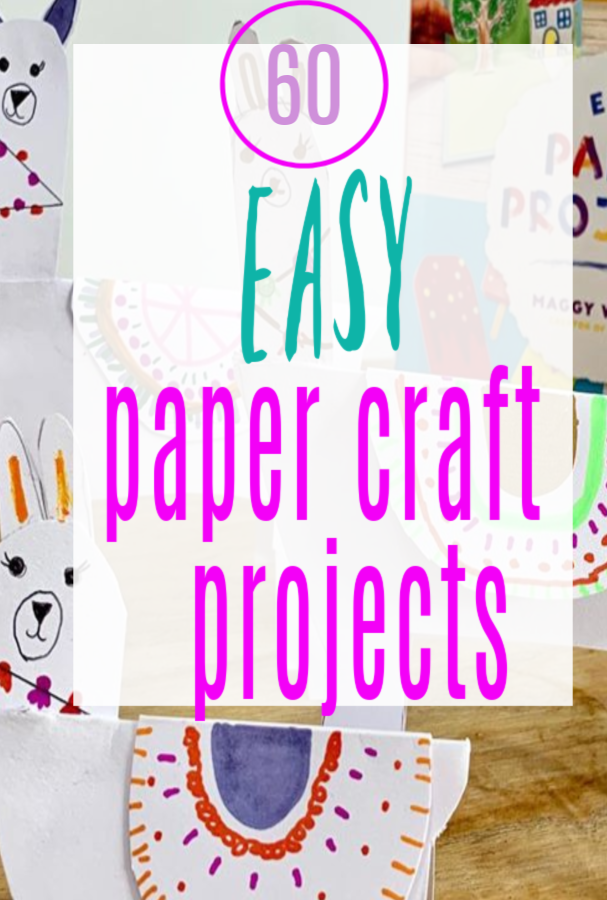 easy paper projects - 60 easy paper  craft projects, simple, fun and fabulous ideas #papercrafts #paperprojects #kidscrafts #simplecrafts #papercraft