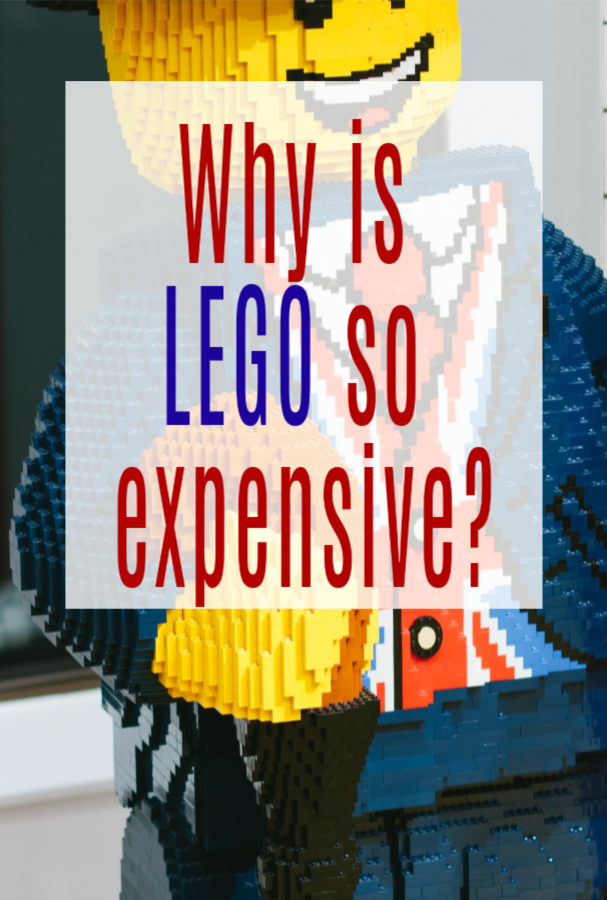 Why LEGO is So Expensive